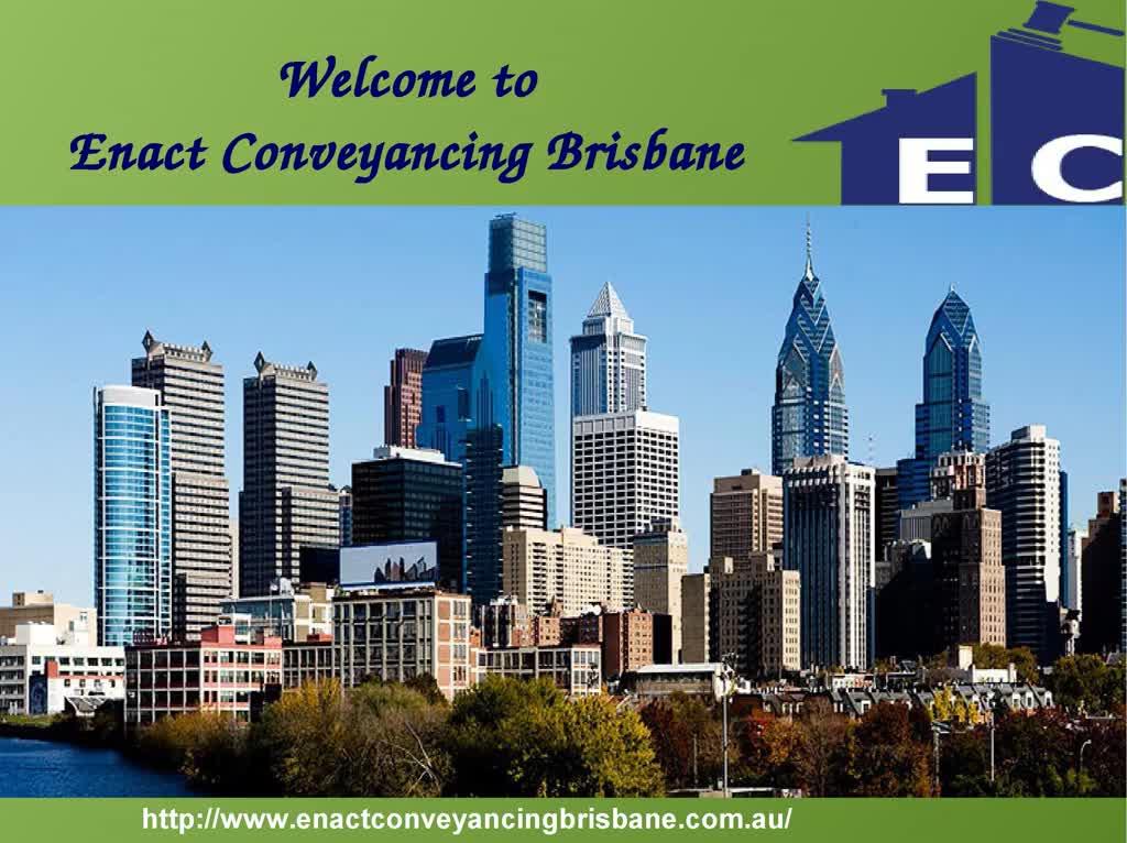 Enact Conveyancing Brisbane