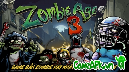 Zombie Age 3 v1.1.0 hack full tiền cho Android