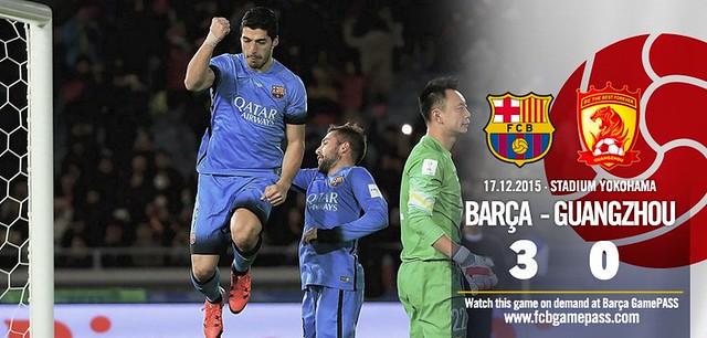 Mundial de Clubes Japón 2015 (Semi Finales):FC Barcelona 3 - Guangzhou Evergrande 0