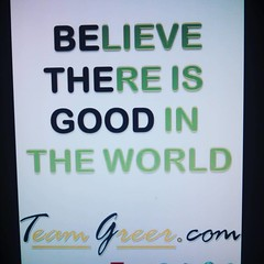 #bethegood with us.  Http://teamgreer.com/