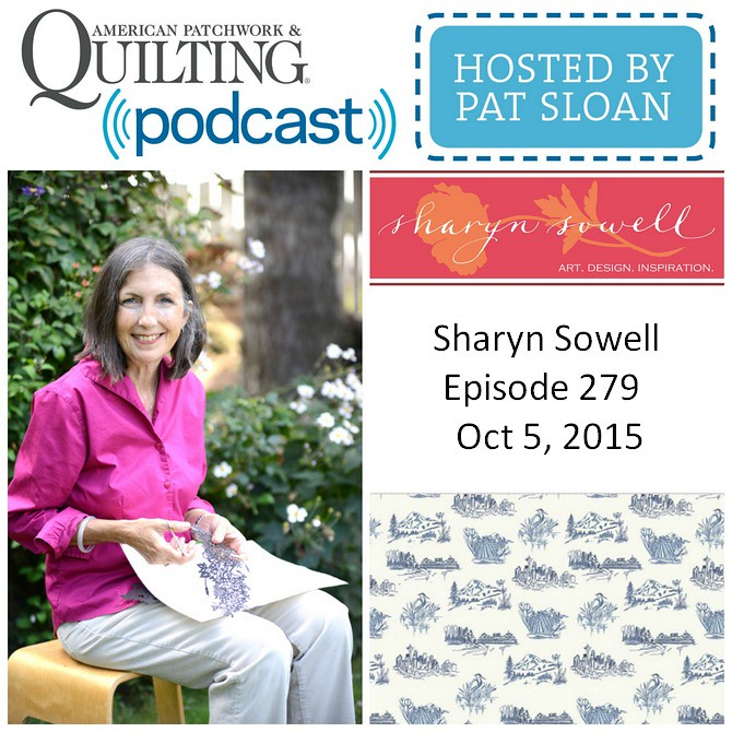 American Patchwork Quilting Pocast episode 279 Sharyn Sowell