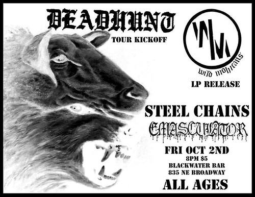10/2/15 DeadHunt/WildMohicans/SteelChains/Emasculator