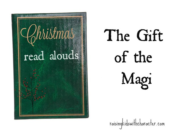 Christmas Read Alouds: Gift of the Magi