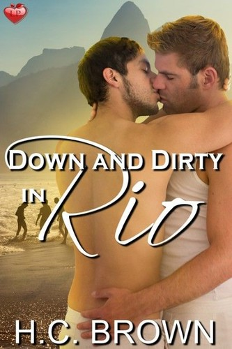 Down and Dirty in Rio