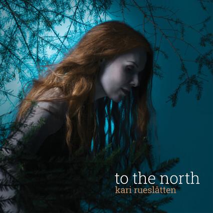 KARI-RUESLATTEN-to-the-north-cover