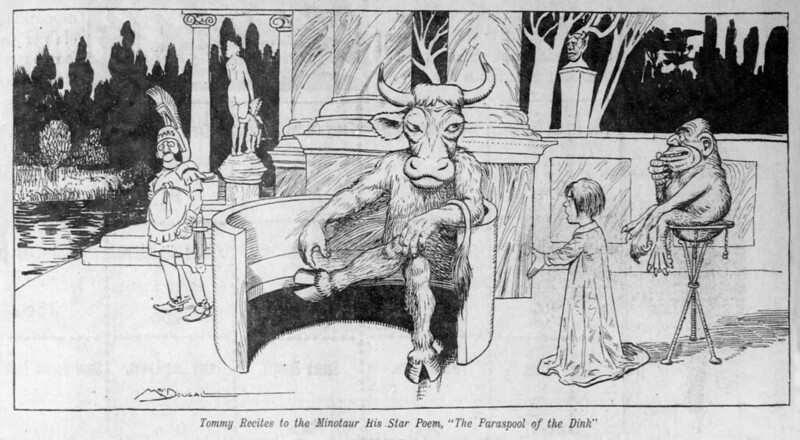 "Walt McDougall - The Salt Lake herald., June 08, 1902, Tommy Recites to the Minotaur His Star Poem, ""The Paraspool of the Dink"""