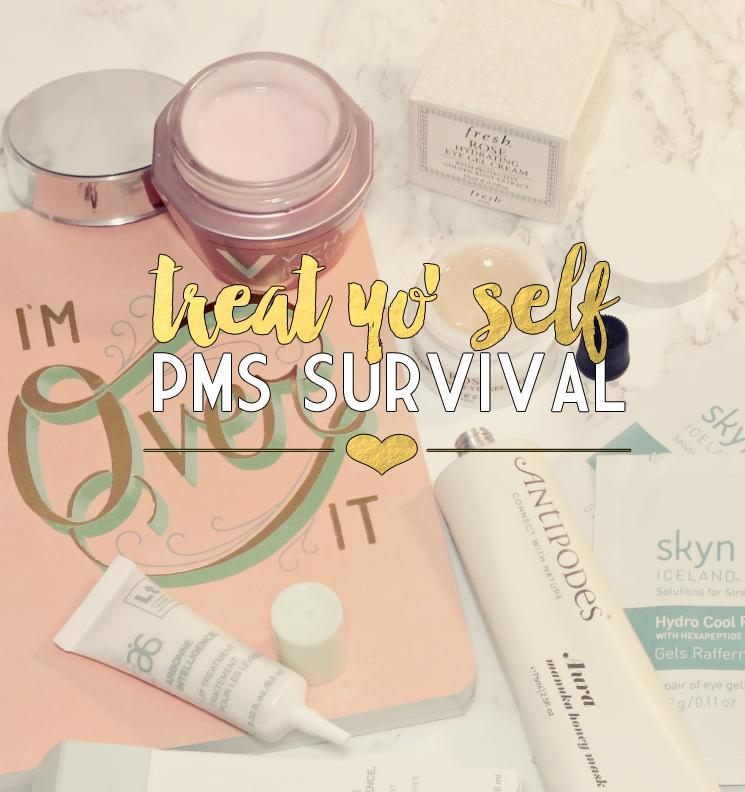 treat yo self PMS survival (2)