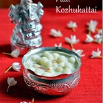 Paal kozhukattai with milk
