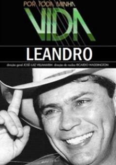 Assistir Por Toda Minha Vida Leandro Completo 23-08-16