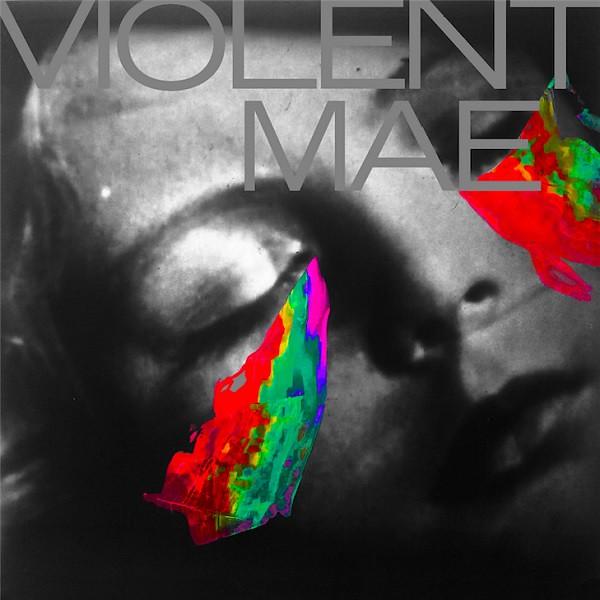 Violent Mae - Kid