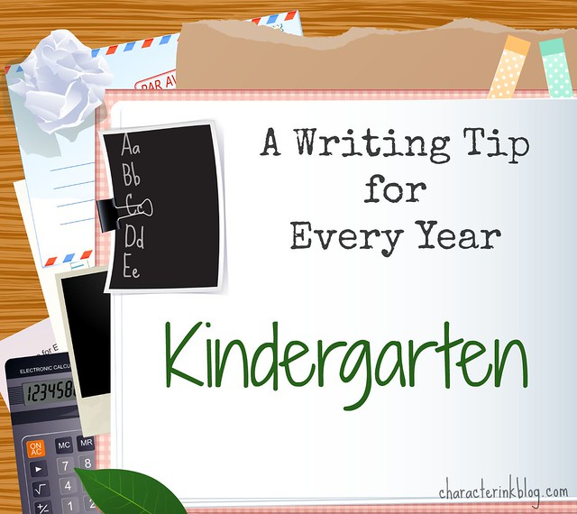 A Writing Tip for Every Year:  Kindergarten