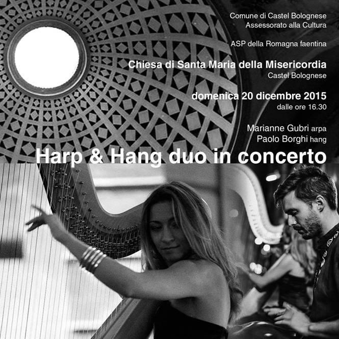 La Chiesa di Santa Maria della Misericordia torna alla città, domenica 20 dicembre con il concerto di Harp & Hang duo