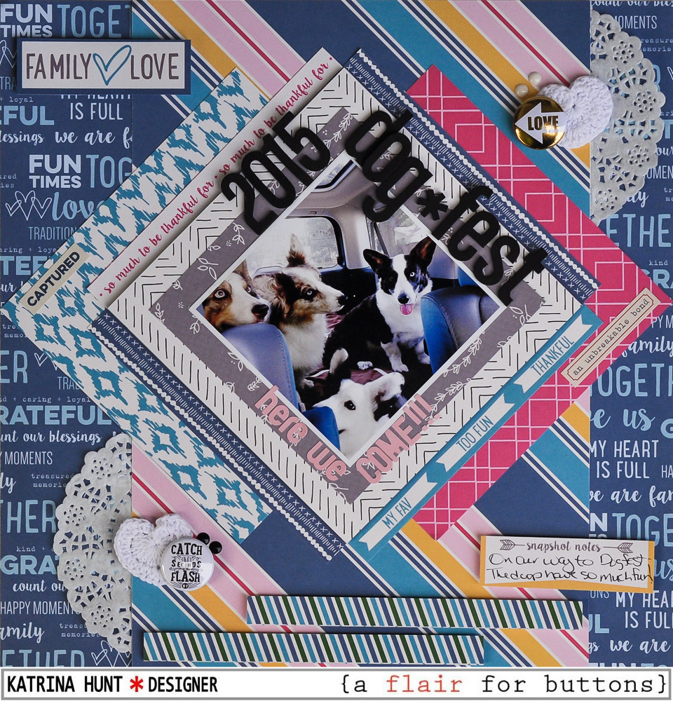 2015_DogFest_Scrapbook_Layout_A_Flair_for_Buttons_Elle's_Studio_Katrina_Hunt_1000Signed-1