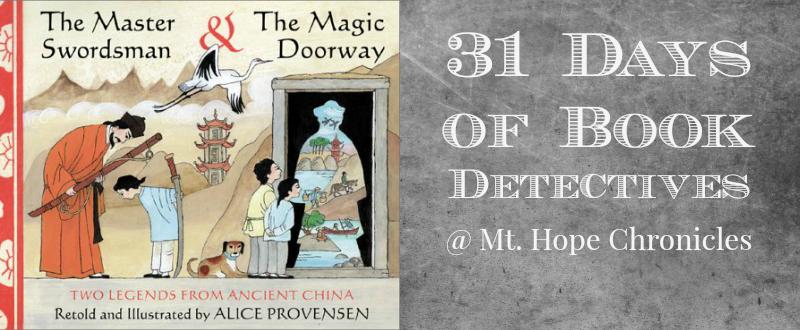 Book Detectives ~ The Master Swordsman @ Mt. Hope Chronicles