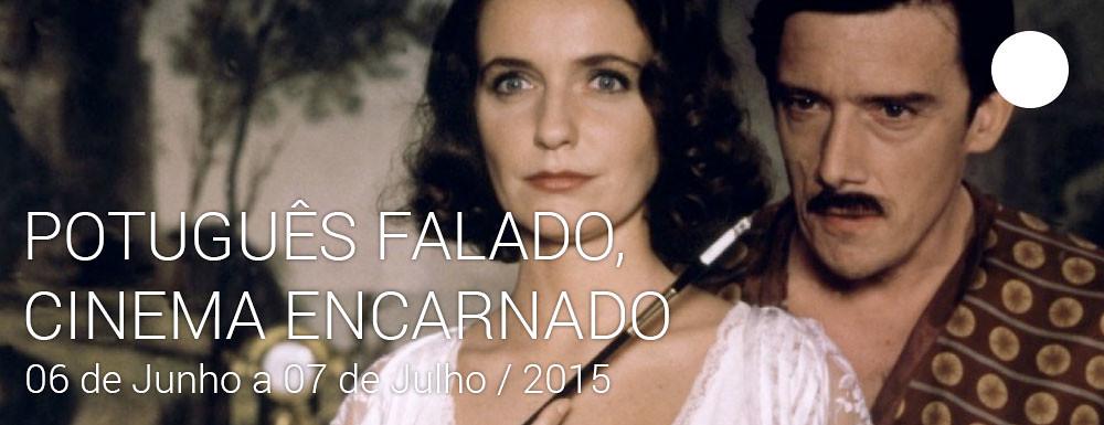 Mostra PORTUGUÊS FALADO, CINEMA ENCARNADO