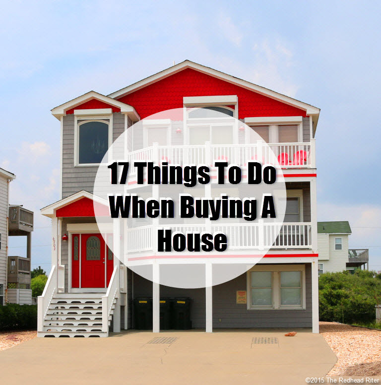 17 Things to do when buying a house