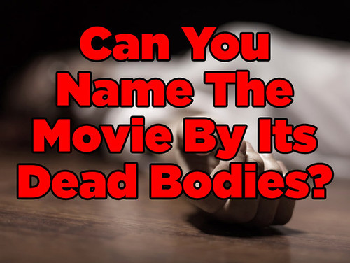 Can You Name The Horror Movie By Its Dead Bodies?