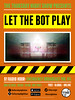 D1 Radio Hour poster: Let The Bot Play