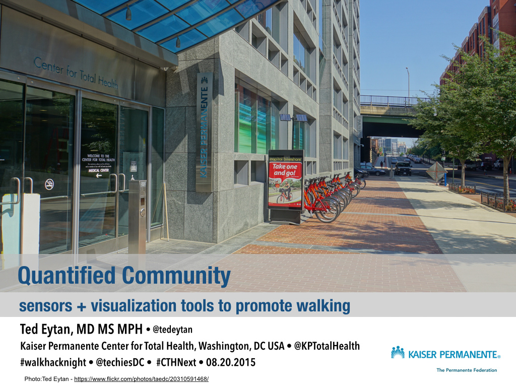 Presenting Quantified Community at #WalkHackNight August 20, Transportation Techies Meetup