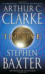 Arthur C. Clarke & Stephen Baxter - Time's Eye