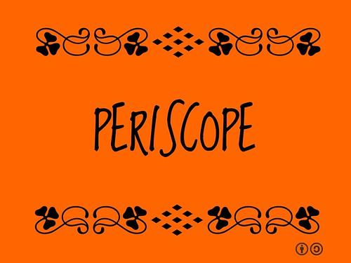Buzzword Bingo: Periscope