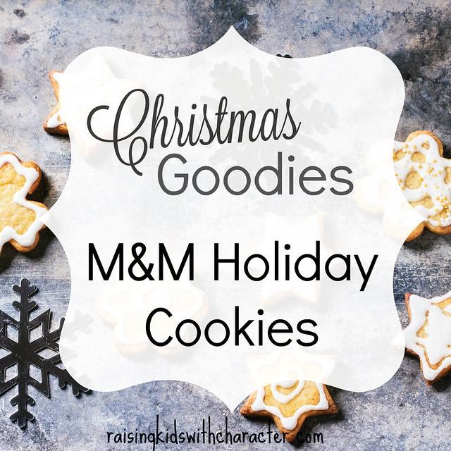 Christmas Goodies: Holiday M & M Cookies