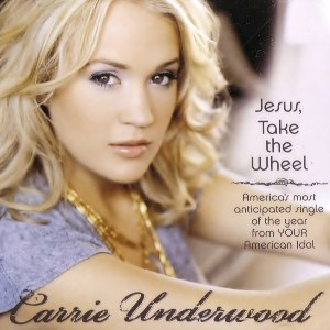Carrie Underwood – Jesus, Take the Wheel