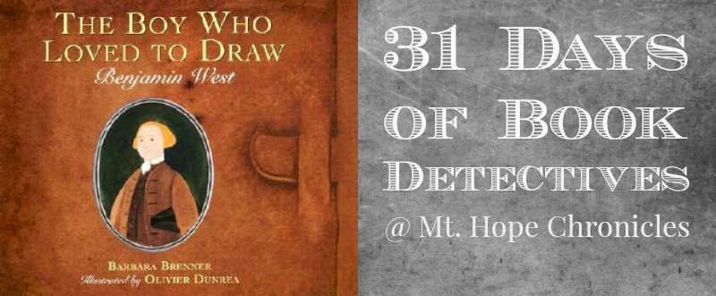Book Detectives ~ The Boy Who Loved to Draw @ Mt. Hope Chronicles