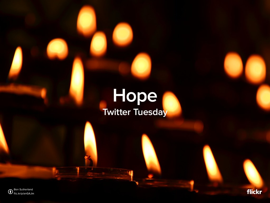 Twitter Tuesday: Hope