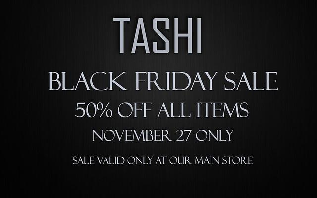 Black Friday Sale @ TASHI
