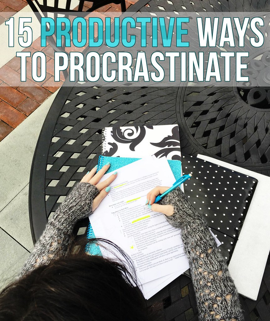 15 Productive Ways to Procrastinate