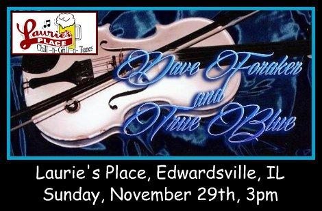 Dave Foraker & True Blue 11-29-15