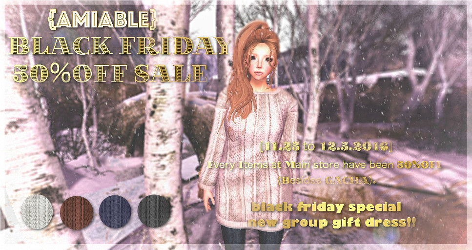 {amiable}BLACK FRIDAY SALE2016 & Special thanks Group Gift. - SecondLifeHub.com