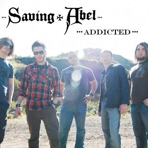Saving Abel – Addicted