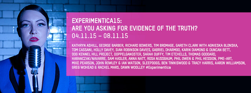 EXPERIMENTICA 15: ARE YOU ASKING FOR EVIDENCE OF THE TRUTH?