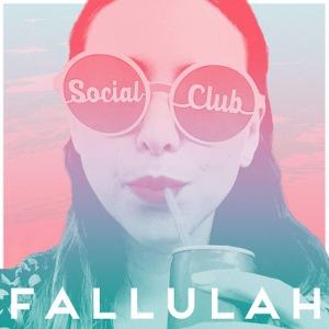 Fallulah – Social Club