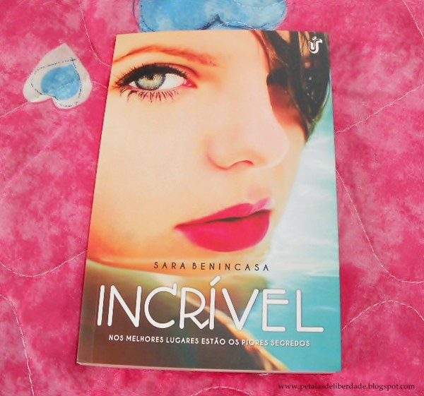 Resenha, livro, Incrível, Sara Benincasa, Hampton, Unica, trechos, quotes, opinião, comprar