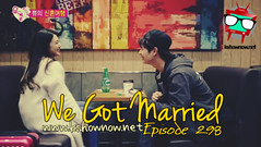 We Got Married Ep.298