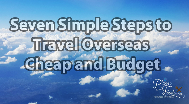 seven steps to travel cheap and budget