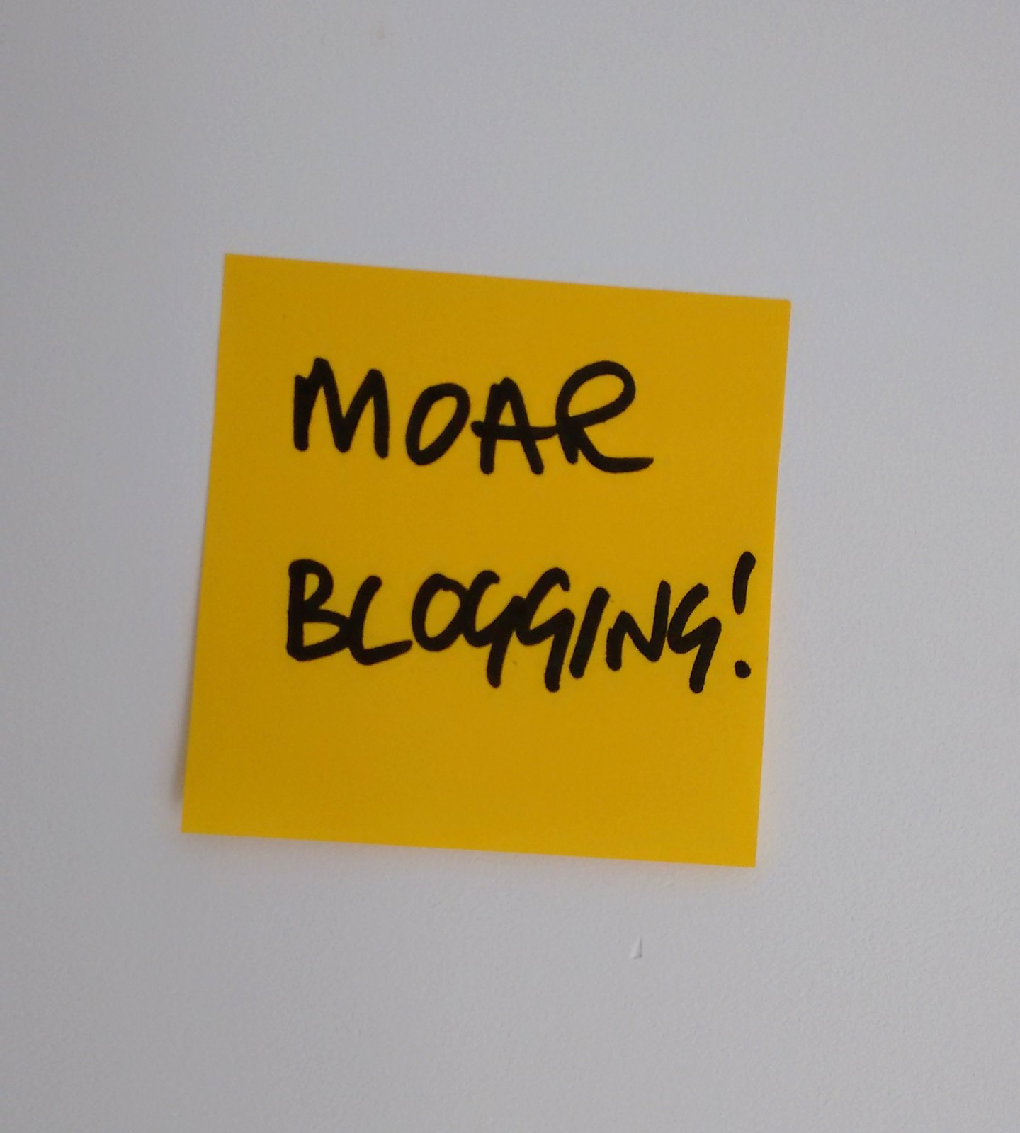 MOAR BLOGGING!