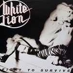 "WHITE LION FIGHT TO SURVIVE GRAND SLAMM 12"" vinyl lp"