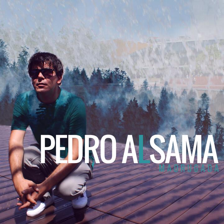 Pedro Alsama_Madrugada
