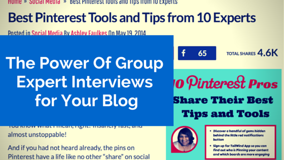 The Power Of Group Expert Interviews for Your Blog