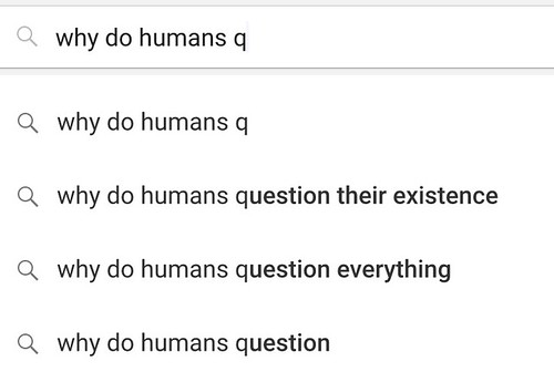 why do humans q