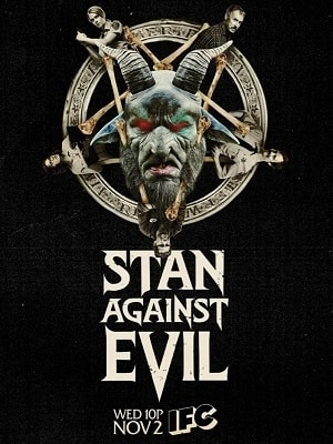Stan Chống Quỷ Dữ - Stan Against Evil