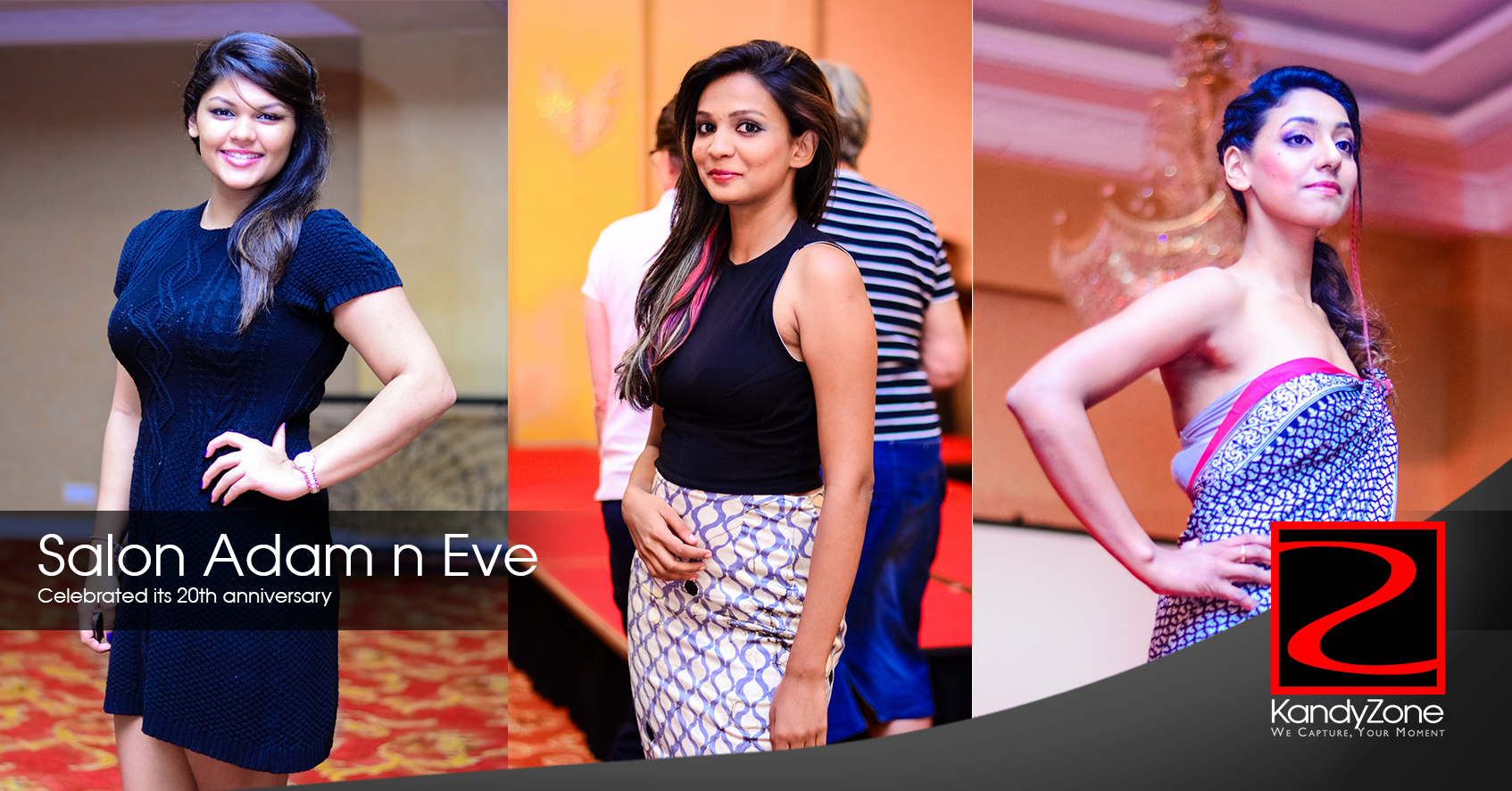 Salon Adam n Eve celebrated its 20th anniversary with a grand fashion & hair show at the Grand Kandyan. which coincided with the opening of their second branch on the 8th November 2015