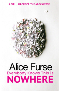 Everybody Knows This Is Nowhere by Alice Furse