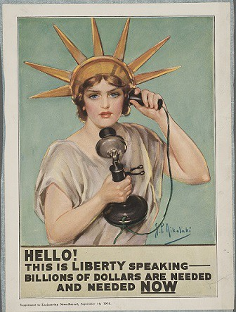 "World War I propaganda posters like this one were mass produced to motivate Americans to support the war effort by encouraging citizens to buy war bonds and make ""victory loans."""