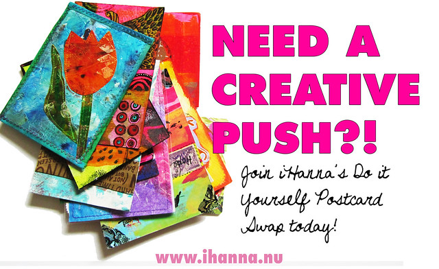 CREATIVE PUSH - Sign up for the swap at www.ihanna.nu/postcard-swap