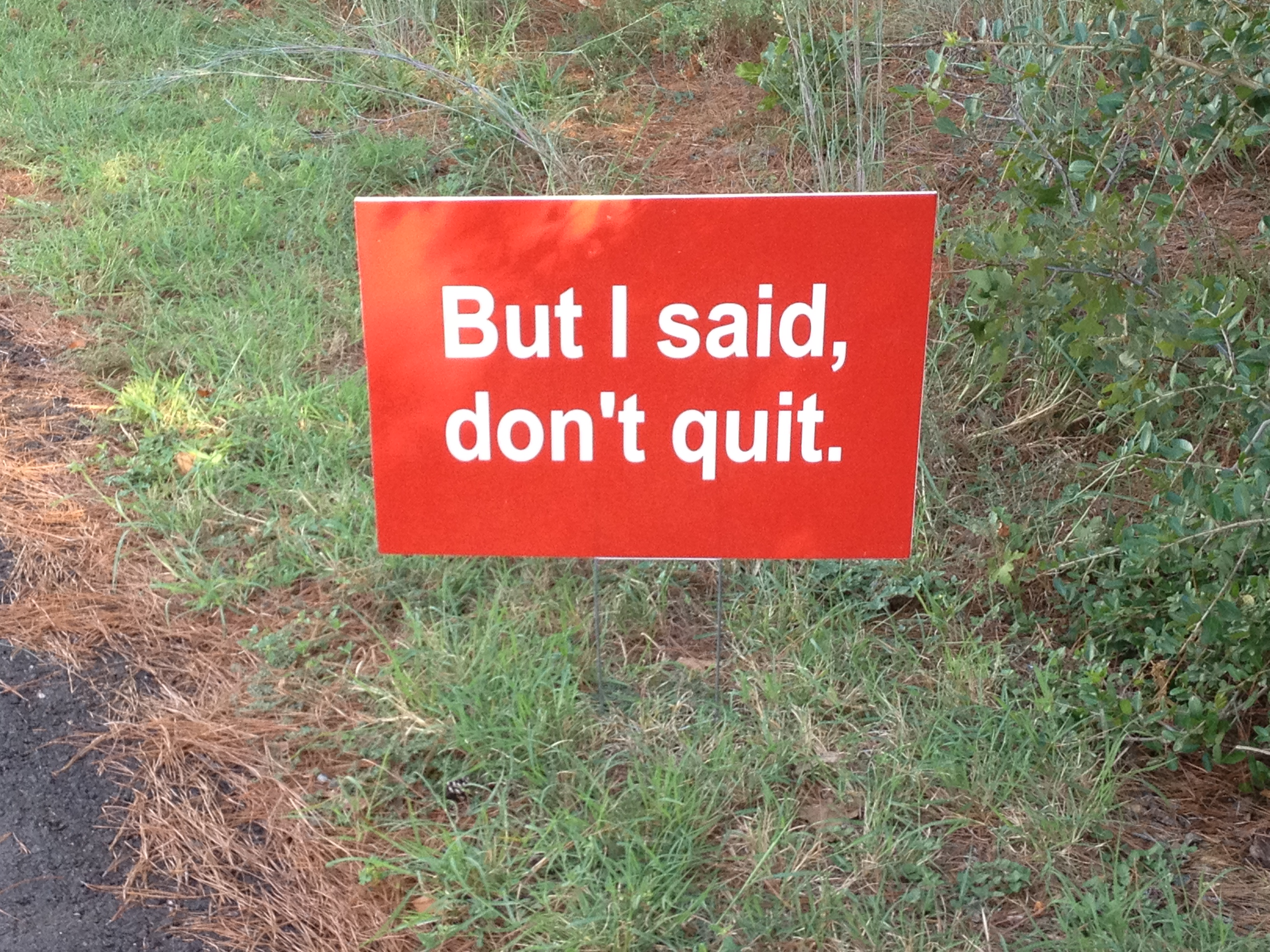 """don't quit"" by Sarah Page is licensed under CC by 2.0"